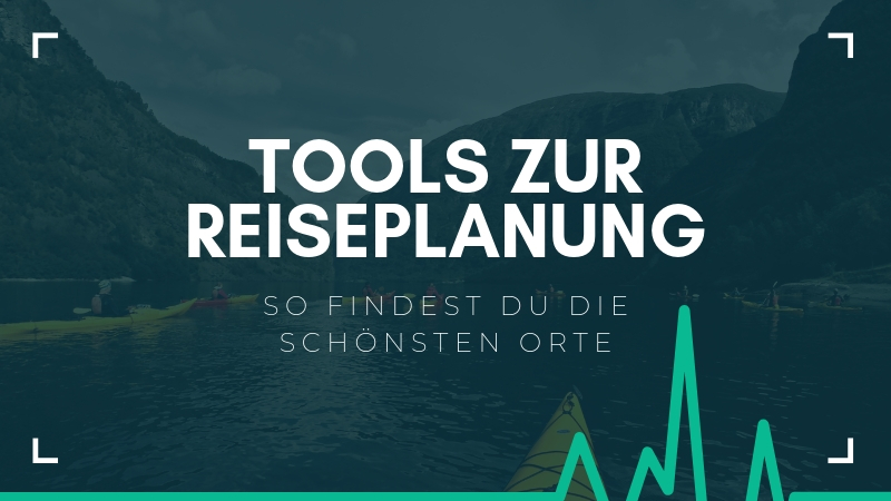 Reiseplanung Tools