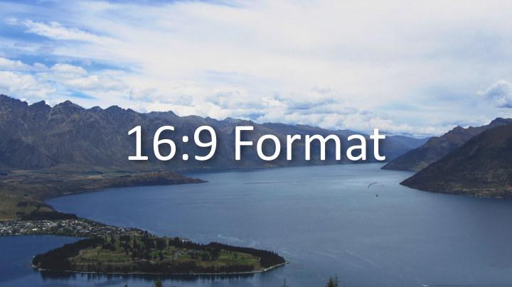 16:9 Format