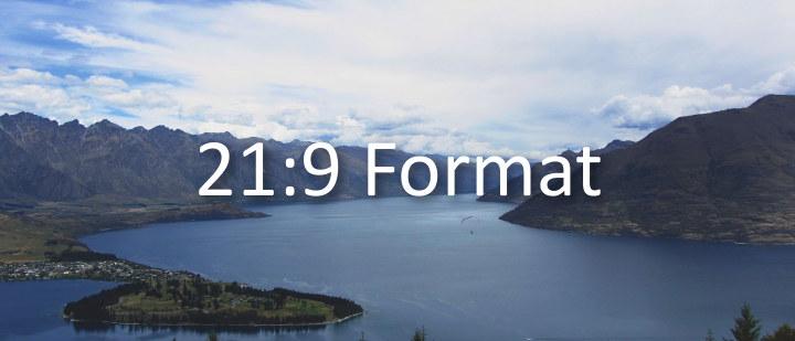 21:9 Format